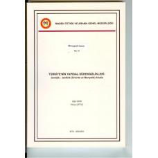 TÜRKİYE'NİN YAPISAL SÜREKSİZLİKLERİ: Jeolojik-Jeofizik (Gravite ve Manyetik) Analiz