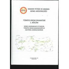 Türkiye Krom Envanteri (2 Bölüm)