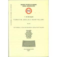 1:50.000 Ölçekli Türkiye Jeoloji Haritaları İstanbul-F21-d ve Bursa-G21-a Paftaları